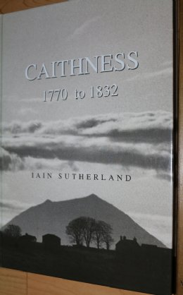 CAITHNESS 1770 - 1832 Ian Sutherland - SOLD