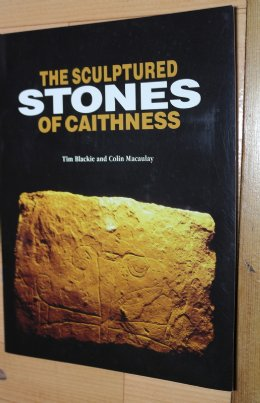 The Sculptured Stones of Caithness